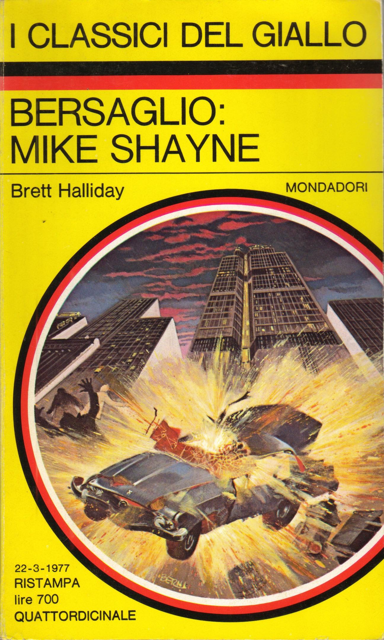 Bersaglio: Mike Shay...