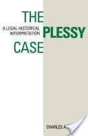 The Plessy Case