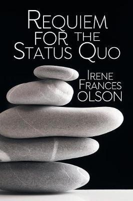 Requiem For The Status Quo
