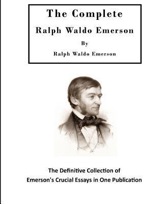 The Complete Ralph Waldo Emerson