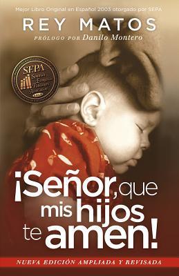 Señor, que mis hijos te amen! / Instill in My Children a Love to God!