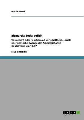 Bismarcks Sozialpolitik