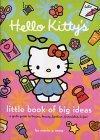 Hello Kitty's Little Book of Big Ideas