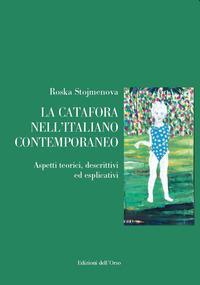 La catafora nell'italiano contemporaneo. Aspetti teorici, descrittivi ed esplicativi