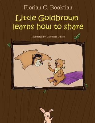 Little Goldbrown Learns How to Share