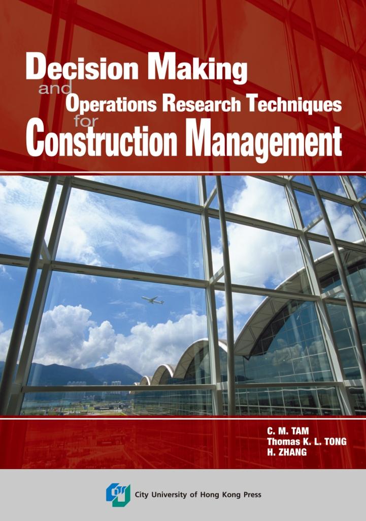 Decision Making Technique in Construction Management