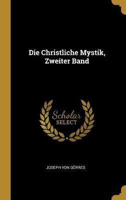 Die Christliche Mystik, Zweiter Band
