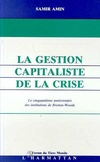 La Gestion Capitaliste de la Crise