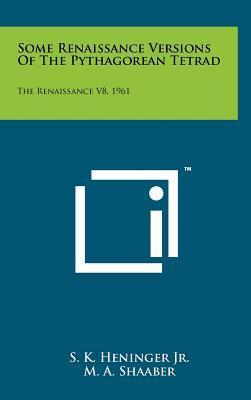 Some Renaissance Versions of the Pythagorean Tetrad