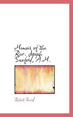Memoir of the REV. Joseph Sanford, A.M