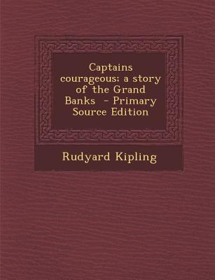 Captains Courageous; A Story of the Grand Banks
