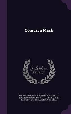 Comus, a Mask