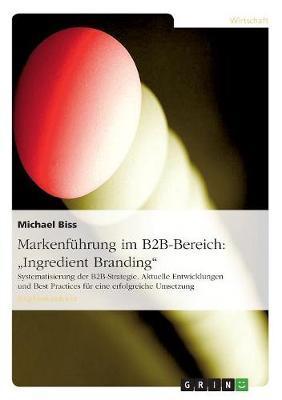 Markenführung im B2B-Bereich