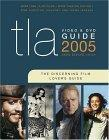 Tla Video and DVD Guide 2005