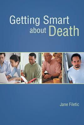 Getting Smart About Death
