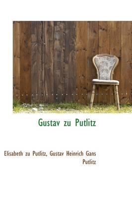 Gustav Zu Putlitz