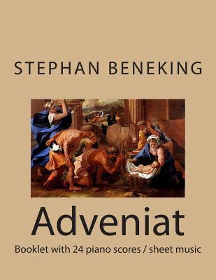 Stephan Beneking - Adveniat - 24 Classical Piano Pieces