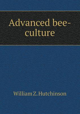 Advanced Bee-Culture