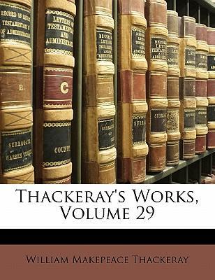 Thackeray's Works, V...