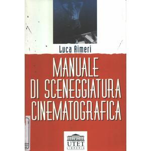 Manuale di sceneggiatura cinematografica