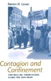 Contagion and Confinement