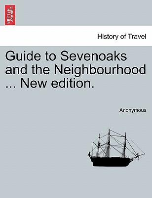 Guide to Sevenoaks a...