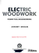Electric woodwork