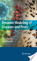 Dynamic Modeling of Diseases and Pests