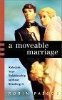A Moveable Marriage