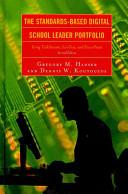 The standards-based digital school leader portfolio