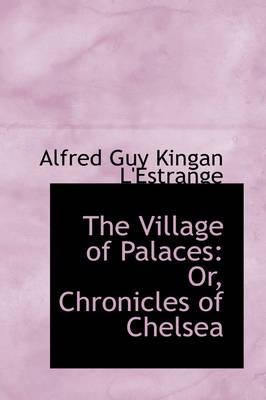 The Village of Palaces