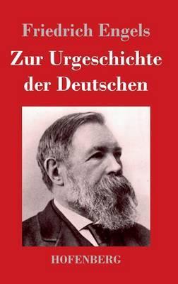 Zur Urgeschichte der Deutschen