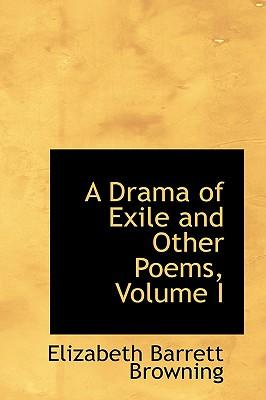 A Drama of Exile and Other Poems