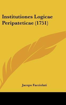 Institutiones Logicae Peripateticae (1751)