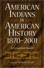 American Indians in American History, 1870-2001