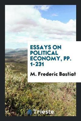 Essays on Political Economy, pp. 1-231