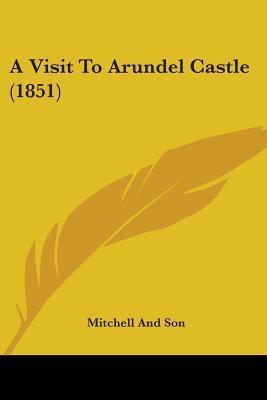 A Visit to Arundel Castle