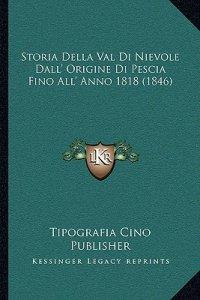 Storia della val di Nievole dall'origine di Pescia fino all'anno 1818 (1846)