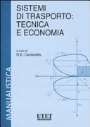Sistemi di trasporto: tecnica e economia