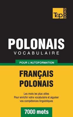 Vocabulaire français-polonais pour l'autoformation. 7000 mots