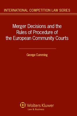Merger Decisions and the Rules of Procedure of the European Community Courts