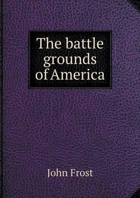 The Battle Grounds o...
