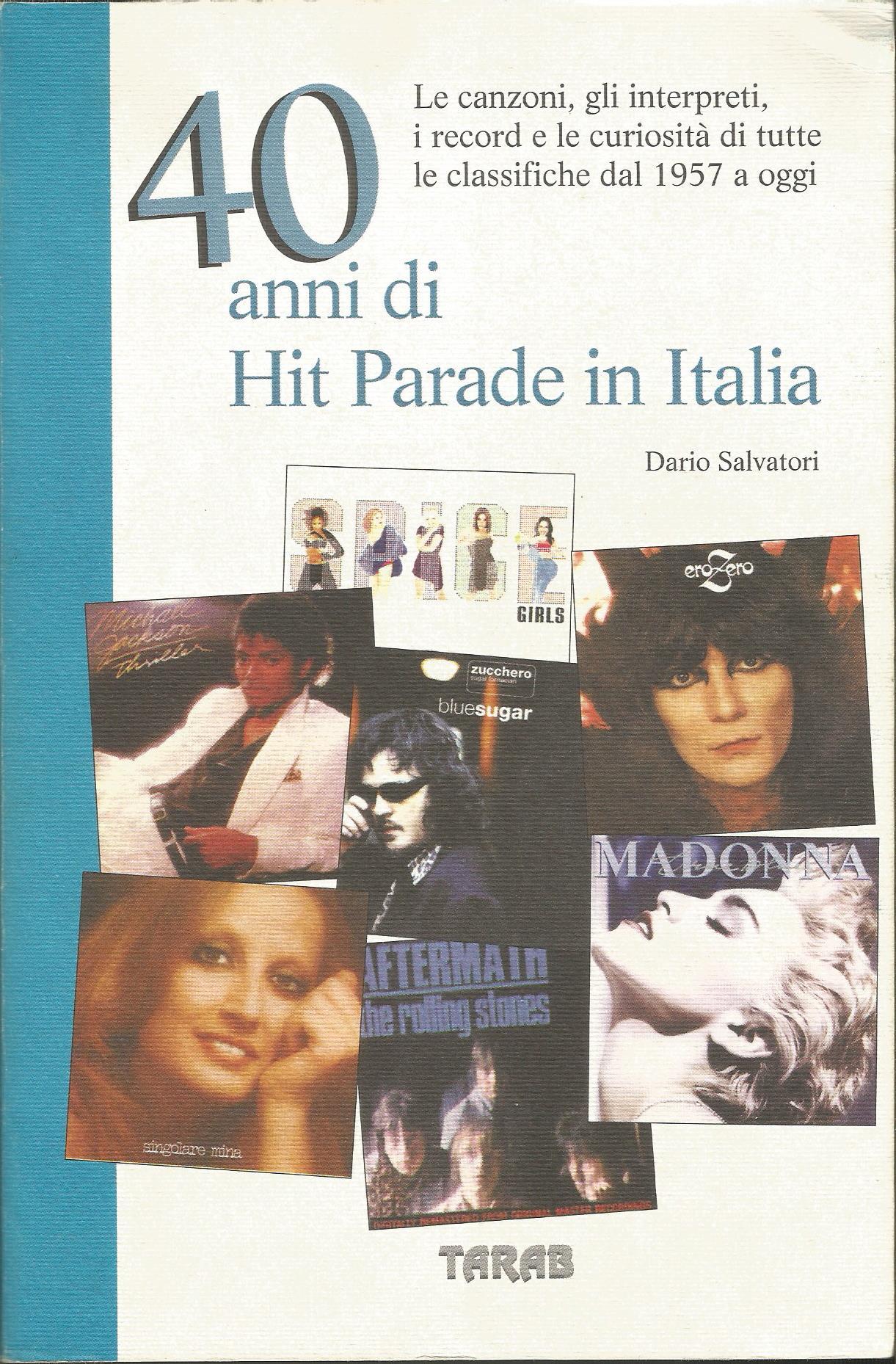Quaranta anni di hit parade in Italia
