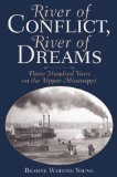 River of conflict, river of dreams