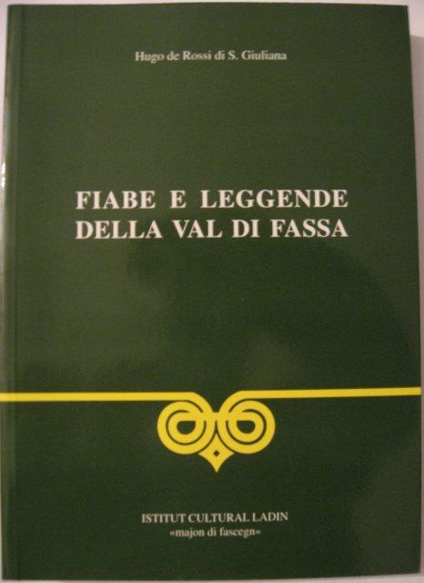 Fiabe e leggende della Val di Fassa