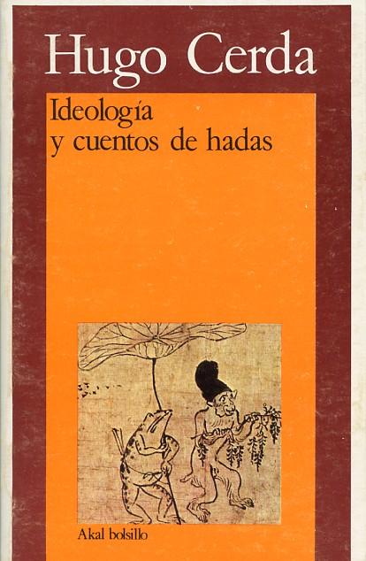 Ideología y cuentos de hadas