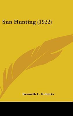 Sun Hunting (1922)