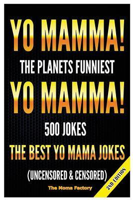 Yo Mamma! Yo Mamma!
