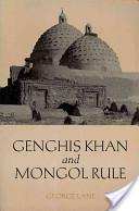Genghis Khan and Mongol Rule