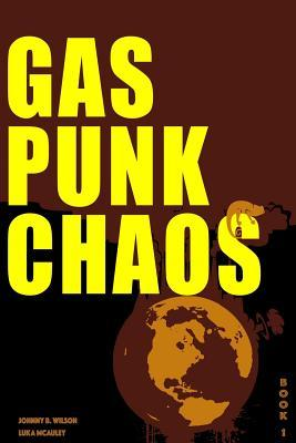Gas Punk Chaos